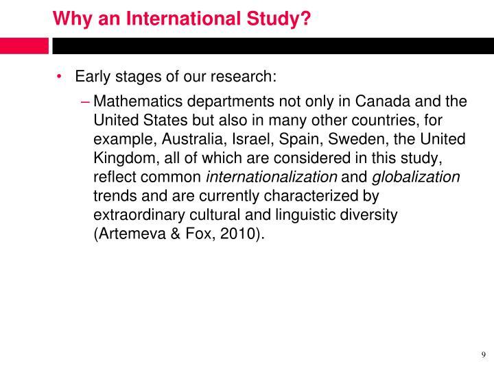 Why an International Study?