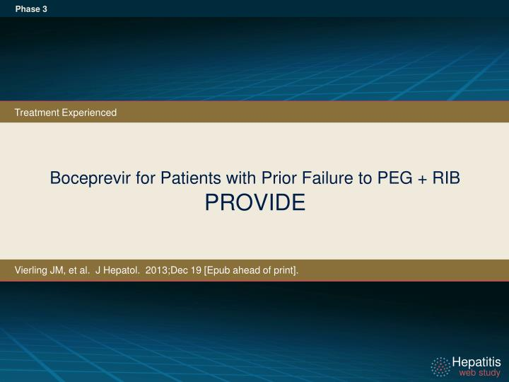 Boceprevir for patients with prior failure to peg rib provide