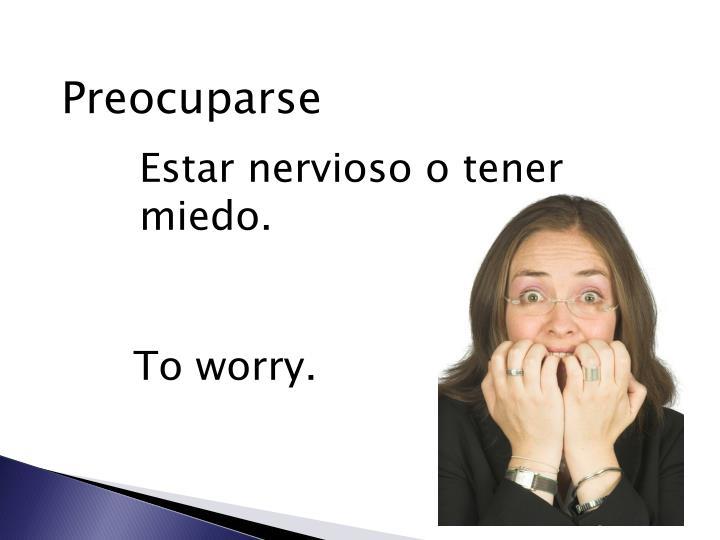 Preocuparse