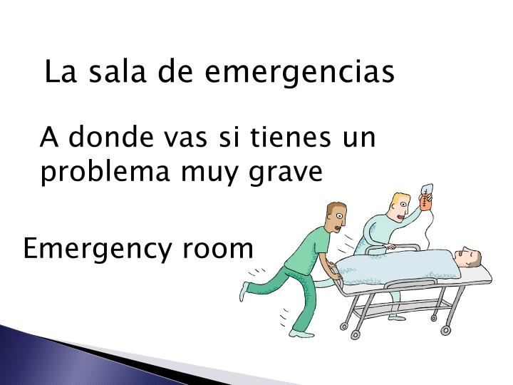 La sala de emergencias