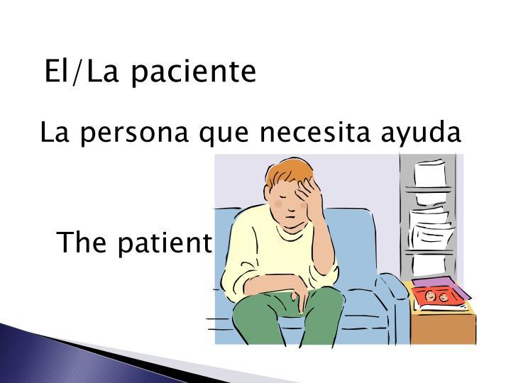 El/La paciente