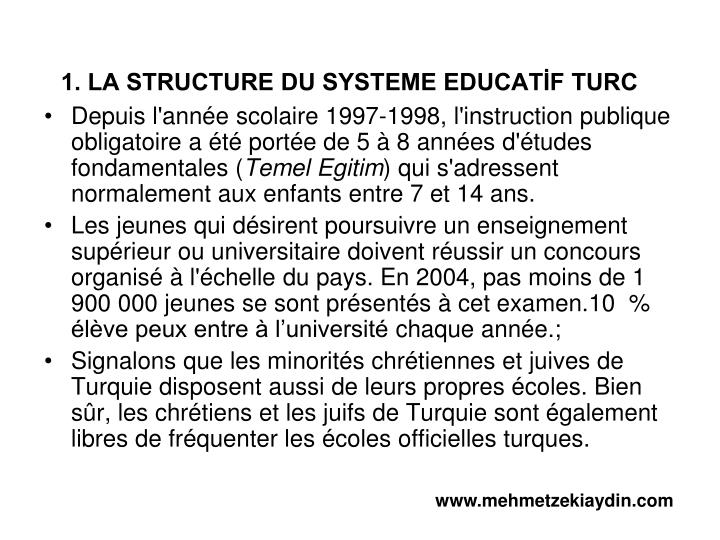 1. LA STRUCTURE DU SYSTEME EDUCATİF TURC