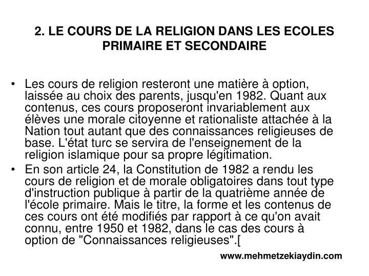 2. LE COURS DE LA RELIGION DANS LES ECOLES PRIMAIRE ET SECONDAIRE