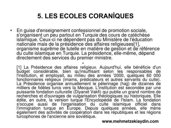 5. LES ECOLES CORANİQUES