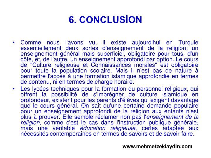 6. CONCLUSİON