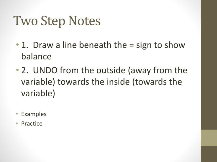 Two Step Notes