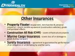 other insurances