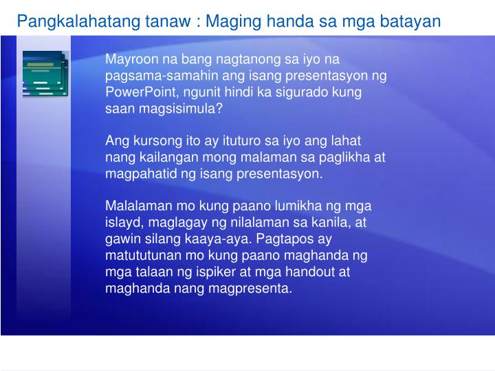 Pangkalahatang tanaw : Maging handa sa mga batayan