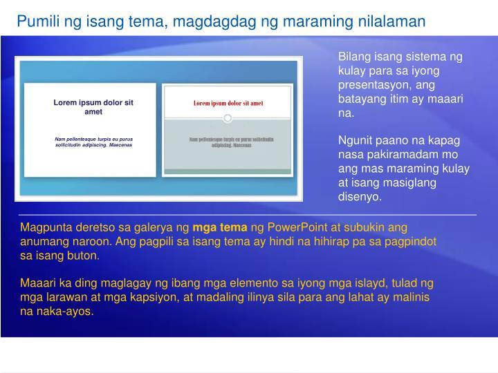 Pumili ng isang tema, magdagdag ng maraming nilalaman