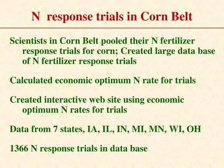 N  response trials in Corn Belt