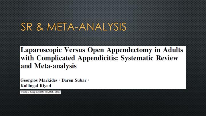 SR & Meta-Analysis