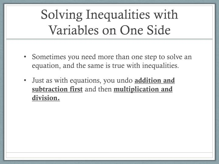 Solving inequalities with variables on one side