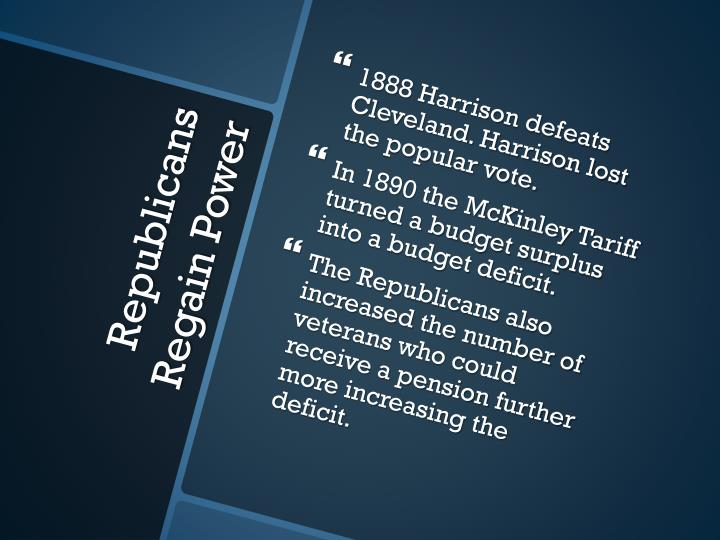 1888 Harrison defeats Cleveland. Harrison lost the popular vote.