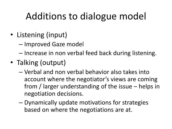 Additions to dialogue model