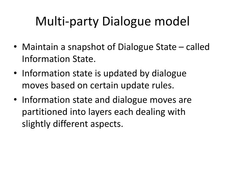 Multi-party Dialogue model
