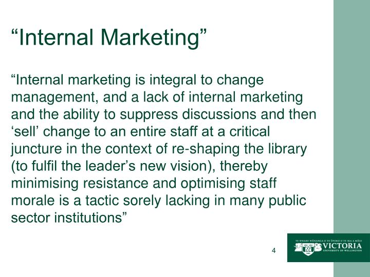 """Internal Marketing"""