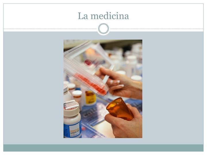La medicina