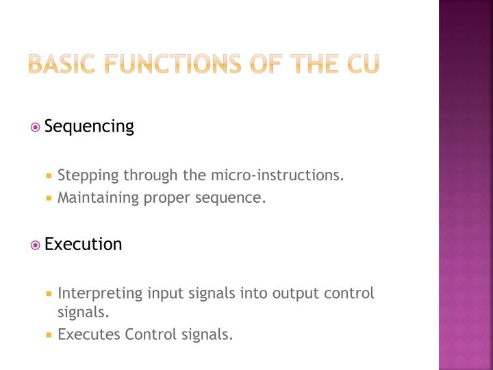 Basic Functions of the cu