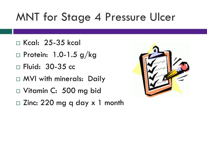 MNT for Stage 4 Pressure Ulcer