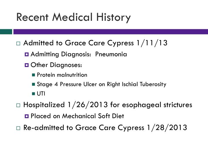 Recent Medical History