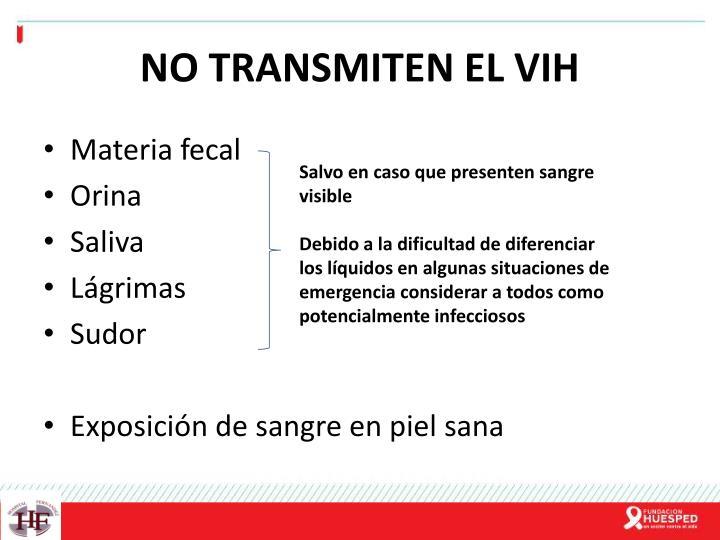 NO TRANSMITEN EL VIH