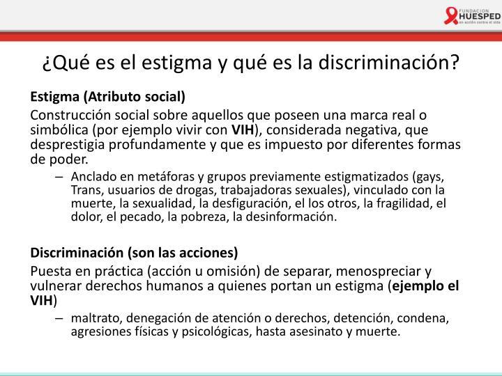 ¿Qué es el estigma y qué es la discriminación?