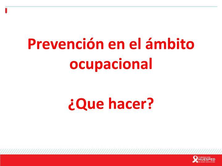 Prevención en el ámbito ocupacional