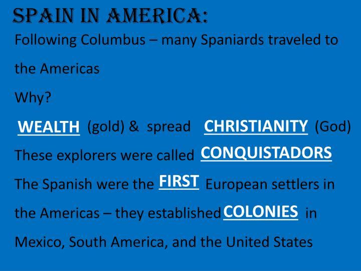 SPAIN IN AMERICA: