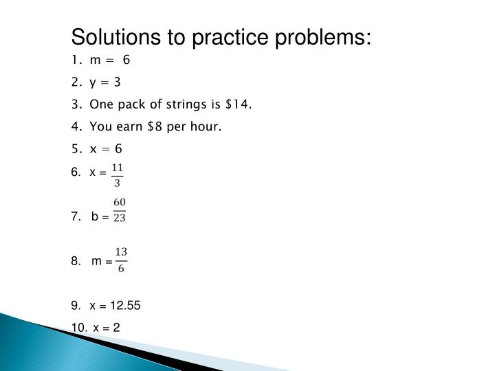 Solutions to practice problems: