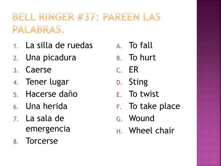 Bell Ringer #37: