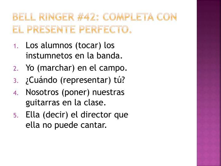 Bell Ringer #42: