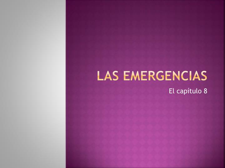 Las emergencias