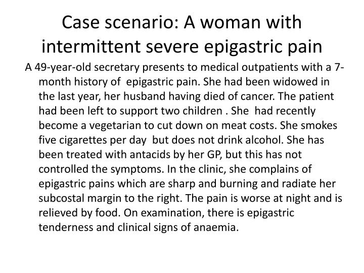 Case scenario: A woman with intermittent severe