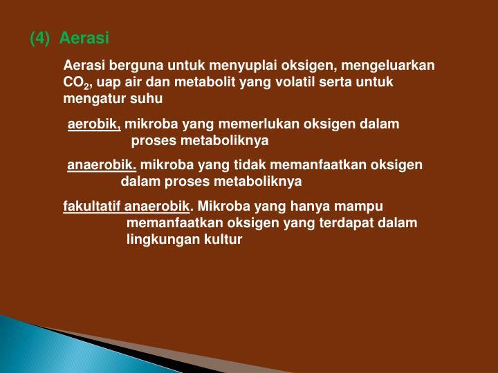 (4)  Aerasi