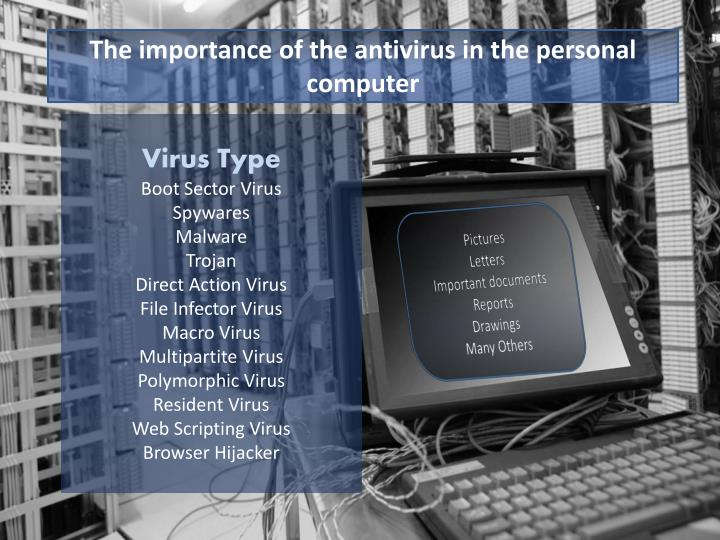 The importance of the antivirus in the personal computer