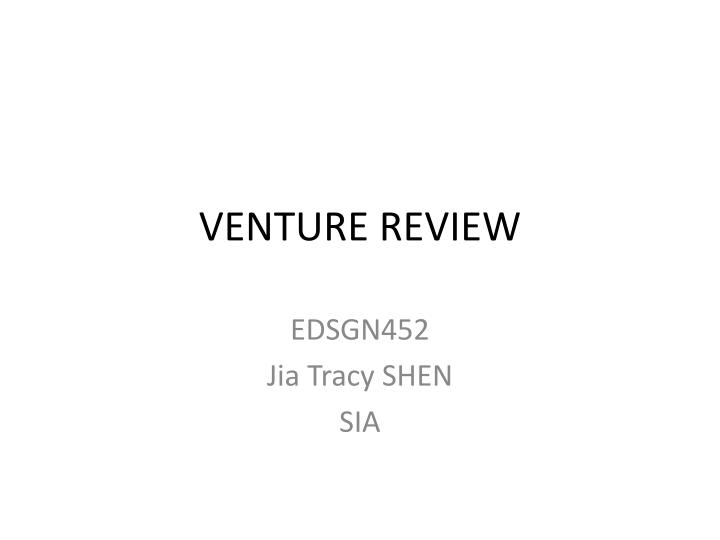 Venture review