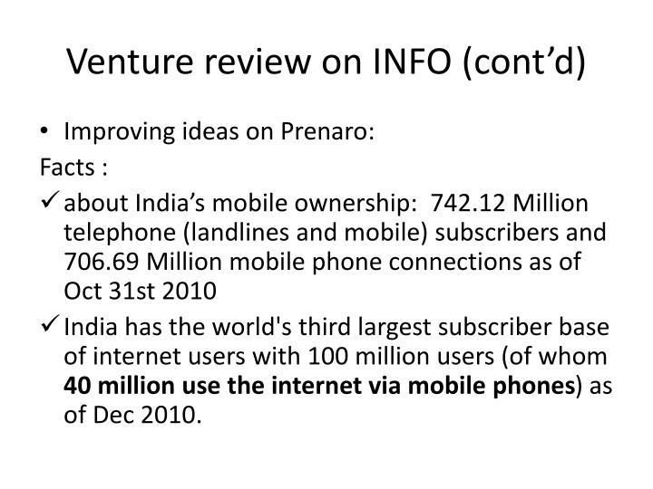 Venture review on INFO (cont'd)