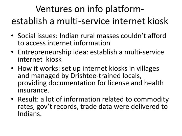 Ventures on info platform establish a multi service internet kiosk
