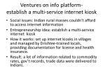 ventures on info platform establish a multi service internet kiosk