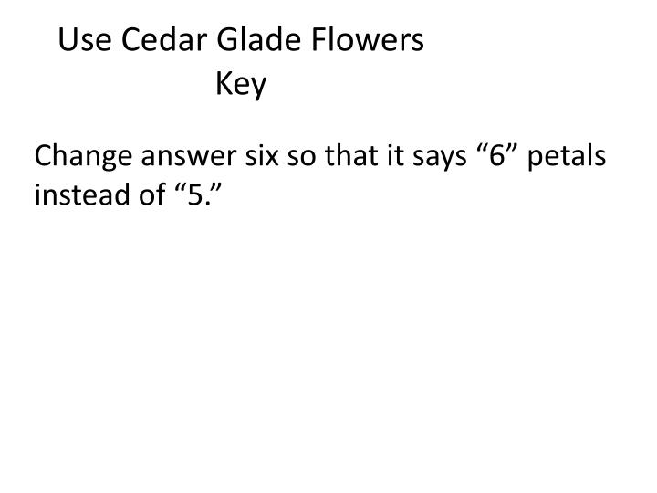 Use Cedar Glade Flowers Key