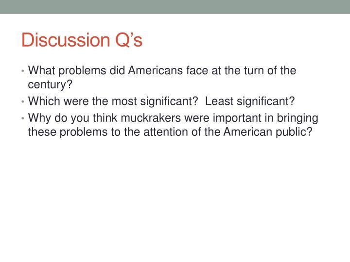 Discussion Q's