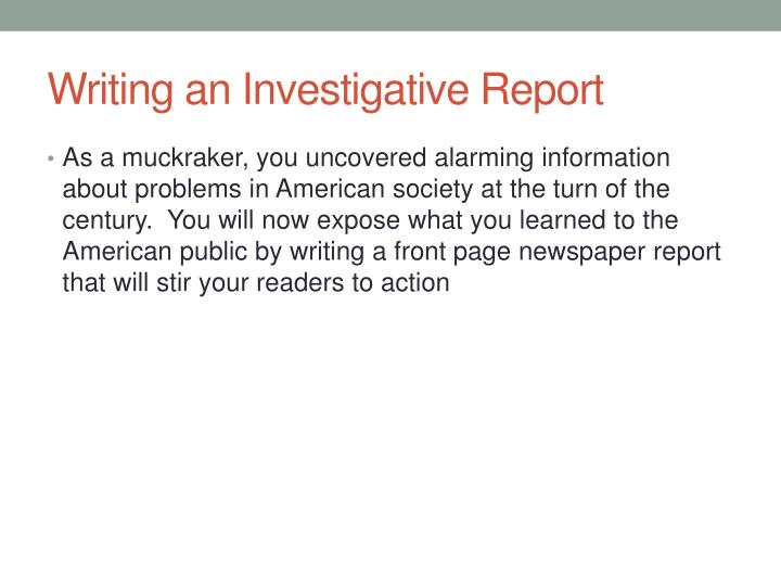 Writing an Investigative Report