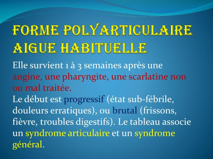 FORME POLYARTICULAIRE AIGUE HABITUELLE