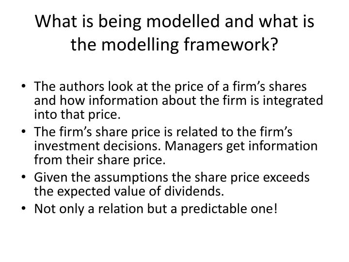 What is being modelled and what is the modelling framework