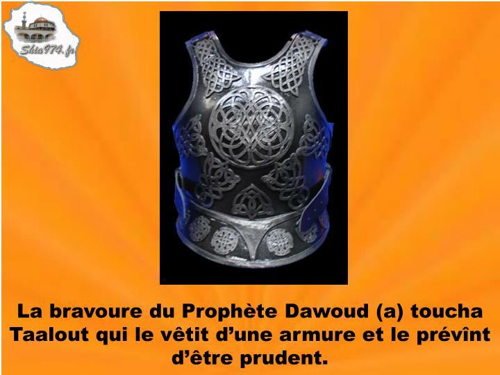 La bravoure du Prophète