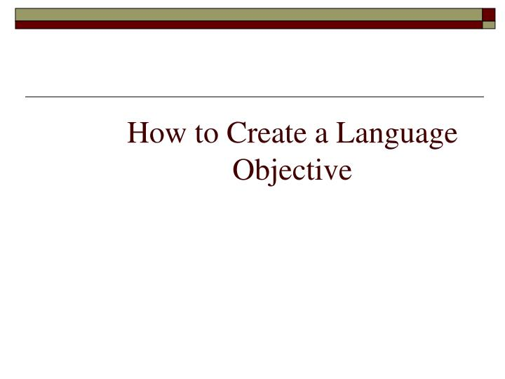 How to Create a Language Objective