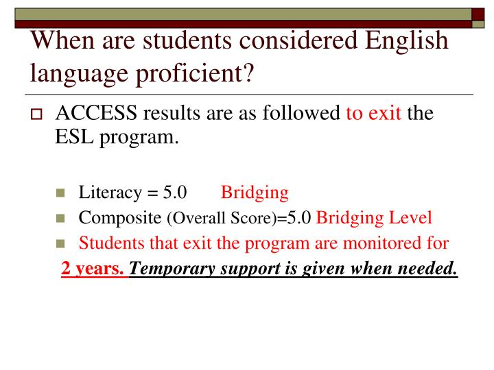When are students considered English language proficient?