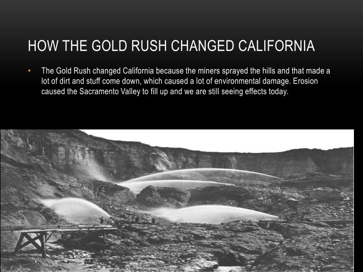 How the gold rush changed California