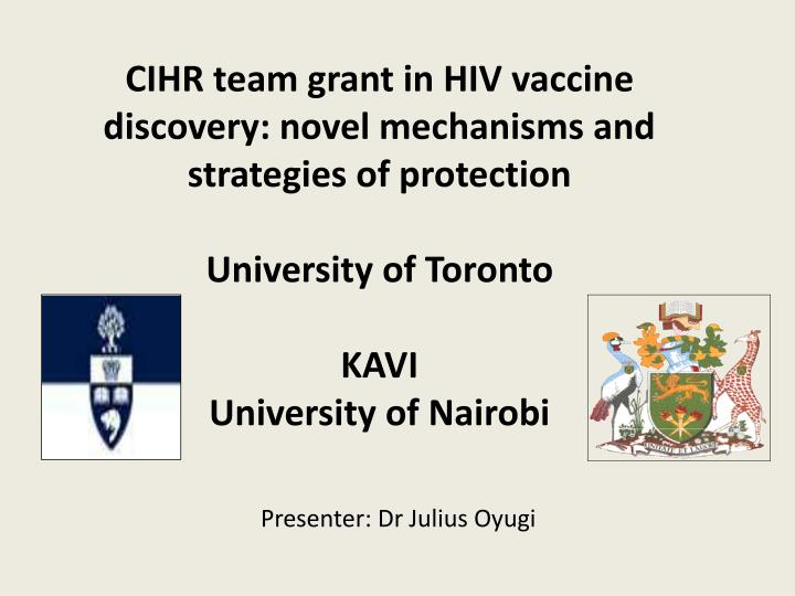 CIHR team grant in HIV vaccine discovery: novel mechanisms and strategies of
