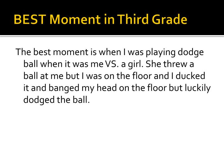 BEST Moment in Third Grade